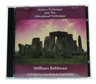 Chakra Technique and The Vibrational Technique William Buhlman