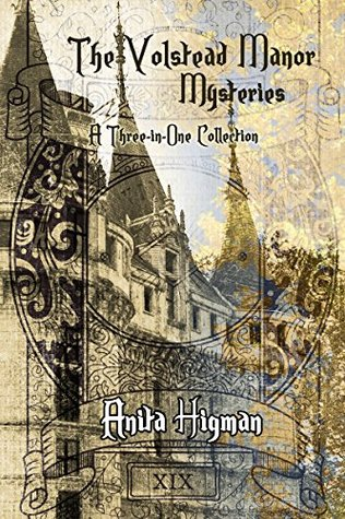 The Volstead Manor Mysteries (Volstead Manor #1-3)  by  Anita Higman