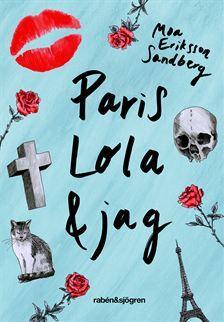 Paris, Lola och jag