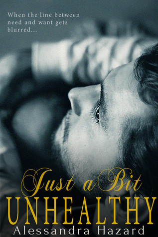 Book Review:  Just a Bit Unhealthy (Straight Guys #3) by Alessandra Hazard