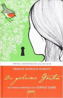 Der Geheime Garten  by  Frances Hodgson Burnett