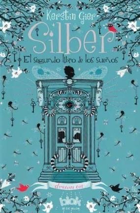 El segundo libro de los sueños (Silber, #2)