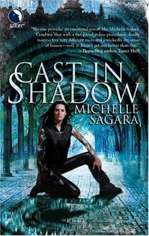 Book Review: Michelle Sagara's Cast in Shadow