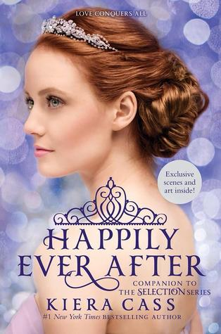 Happily Ever After by Kiera Cass -