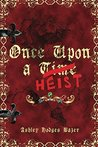 Once Upon a Heist