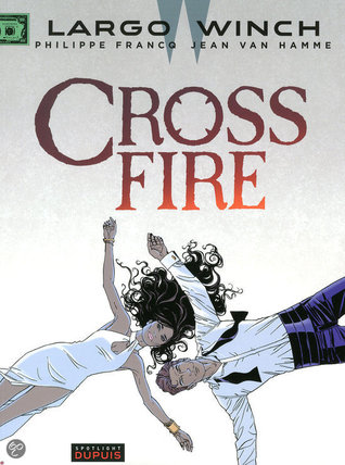 Crossfire (Largo Winch, #19)