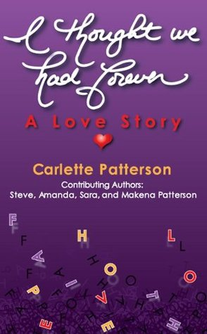 I Thought We Had Forever Carlette Patterson