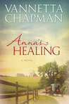 Anna's Healing (Plain and Simple Miracles #1)