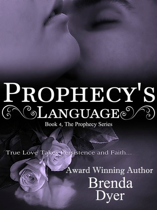Prophecy's Language (Prophecy, #4)
