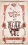 The Automaton's Wife (Society for Paranormals, #2)