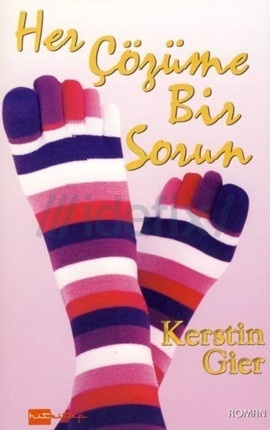 Her Çözüme Bir Sorun  by  Kerstin Gier