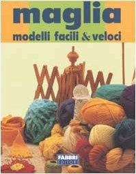 Maglia: modelli facili & veloci  by  Anonymous
