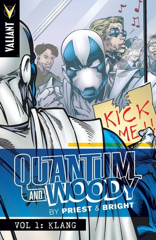 Quantum and Woody by Priest & Bright, Vol. 1: Klang