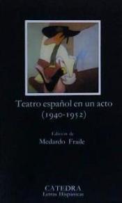 Teatro español en un acto (1940 - 1952) Medardo Fraile