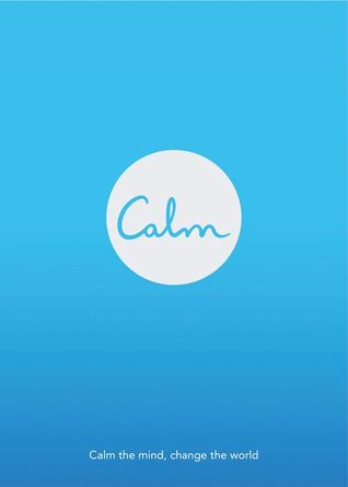 Calm: Calm the mind, change the world