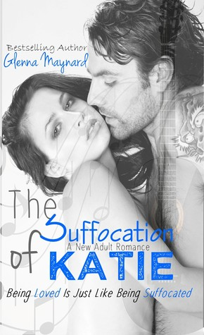 The Suffocation of Katie