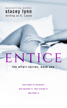 Entice (The Affair, #1)
