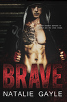 Brave (Oni Fighters, #1)