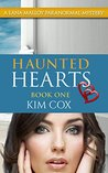 Haunted Hearts (Lana Malloy Paranormal Mystery Book 1)