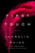 First Touch (First and Last, #1) by Laurelin Paige