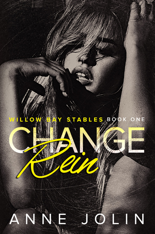 Change Rein (Willow Bay Stables #1)