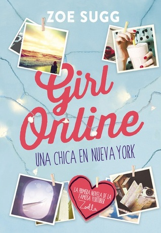 Una chica en Nueva York (Girl Online, #1)