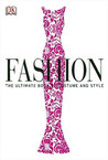 Fashion: The Ultimate Book of Costume and Style