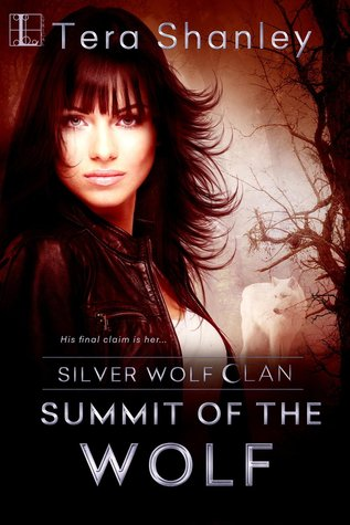 Summit of the Wolf (Silver Wolf Clan, #4)