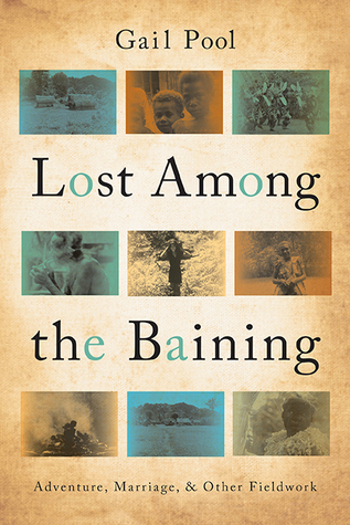 Lost Among the Baining by Gail Pool