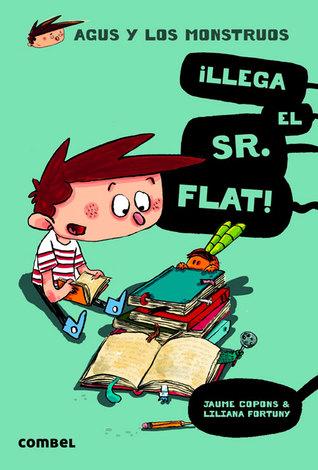 ¡Llega el Sr. Flat!  by  Jaume Copons