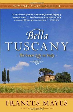 Bella Tuscany (Paperback)