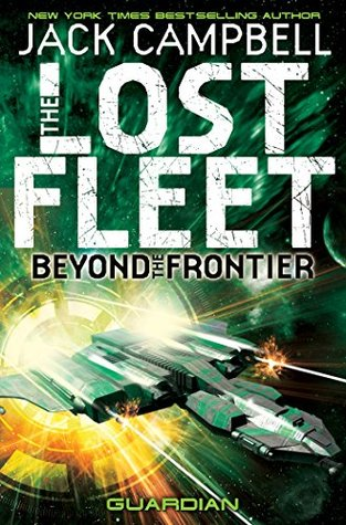 Guardian (The Lost Fleet: Beyond the Frontier #3)