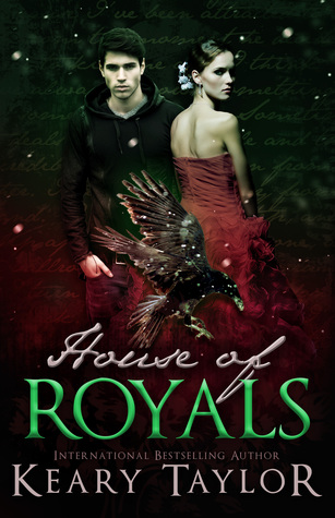 House of Royals (House of Royals #1)  - Keary Taylor