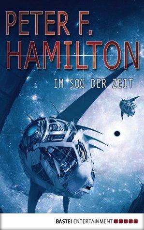 Im Sog der Zeit: Roman  by  Peter F. Hamilton