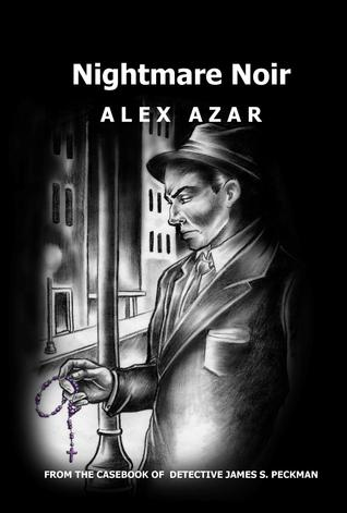 Nightmare Noir by Alex Azar