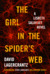 The Girl in the Spider's Web (Millennium, #4) by David Lagercrantz