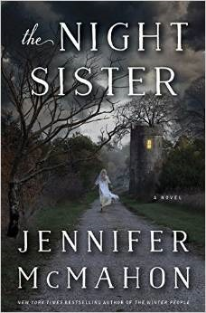 The Night Sister by Jennifer McMahon