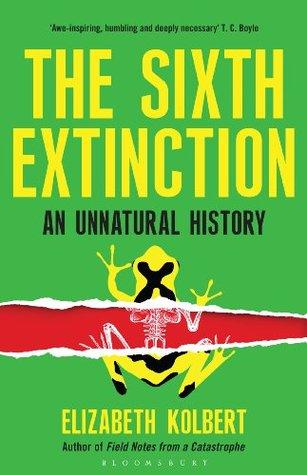 An Unnatural History - Elizabeth Kolbert