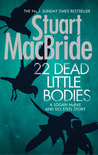22 Dead Little Bodies (A Logan and Steel Short Novel) (Logan Mcrae)