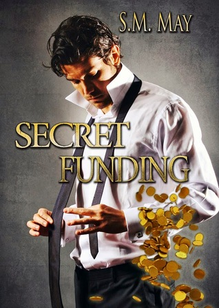Secret Funding (Secret Agreements, #1)