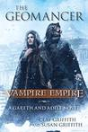 The Geomancer (Vampire Empire: A Gareth and Adele Novel)