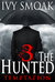 The Hunted  Temptation - Part 3 by Ivy Smoak