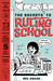 The Secrets to Ruling School (Without Even Trying): Book 1
