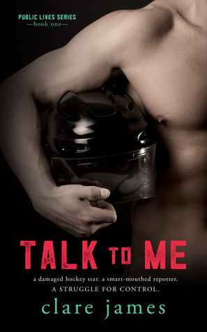 Talk to Me (Public Lives, #1)