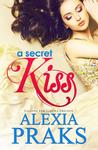 A Secret Kiss (Falling For Sakura Trilogy, #1)