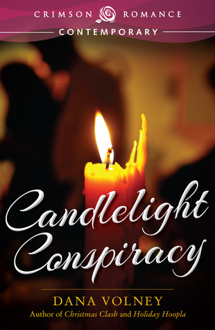 Candlelight Conspiracy by Dana Volney
