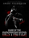 Blade of the Destroyer (The Last Bucelarii: Book 1)
