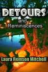 Detours and Reminiscences