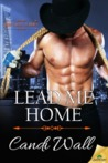 Lead Me Home (Home is Where the Heat Is, #2)