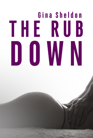 The Rub Down